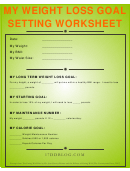 Related Forms My Weight Loss Goal Setting Worksheet