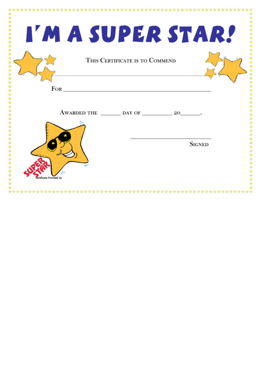 I'm A Super Star Printable Award Certificate - Hoover Web Design ...