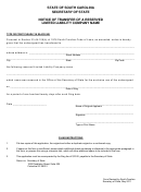 Notice Of Transfer Of A Reserved Limited Liability Company Name - South Carolina Secretary Of State