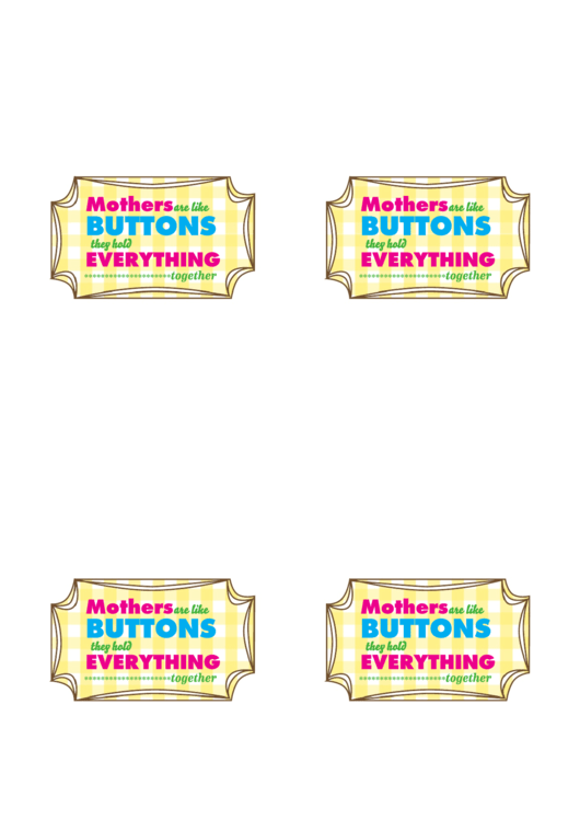 Mothers Are Like Buttons Label Printable pdf